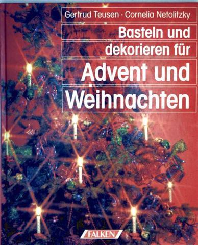 Basteln und dekorieren für Advent und Weihnachten - mit Vorlagebogen