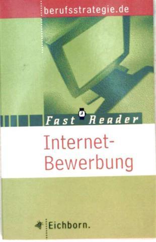 Internetbewerbung (Fast Reader - Berufsstrategie)