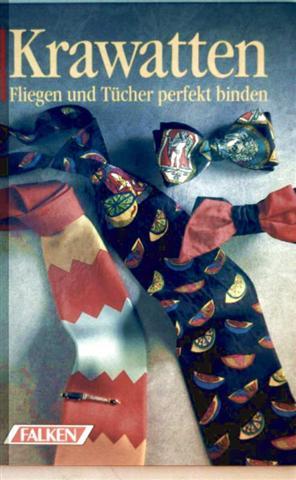 Krawatten, Fliegen und Tücher perfekt binden
