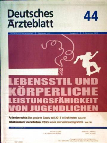 Deutsches Ärzteblatt, November 2012, Nr. 44 - Lebensstil und körperliche Leistungsfähigkeit von Jugendlichen, Tabakkonsum von Schülern - Effelte eines Interventionsprogramms, Patientenrechte 2013