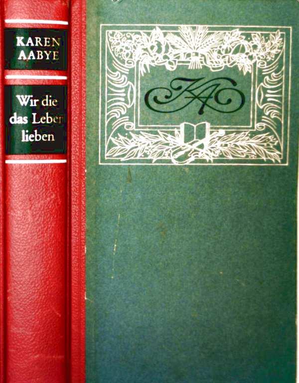 Wir die das Leben lieben (Romantrilogie in 1 Bd.)