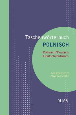 Taschenwörterbuch Polnisch  Polnisch/Deutsch  Deutsch/Polnisch: Mit integrierter Aussprachehilfe