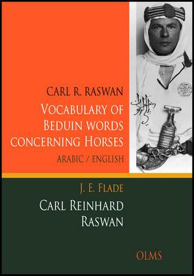 Raswan, Carl Reinhard Flade and Johannes Erich: Vocabulary of Bedouin words concerning horses
