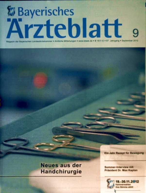 Bayerische Landesärztekammer (Hrg.): Bayerisches Ärzteblatt, September 2012, Nr. 9 - Neues aus der Handchirurgie
