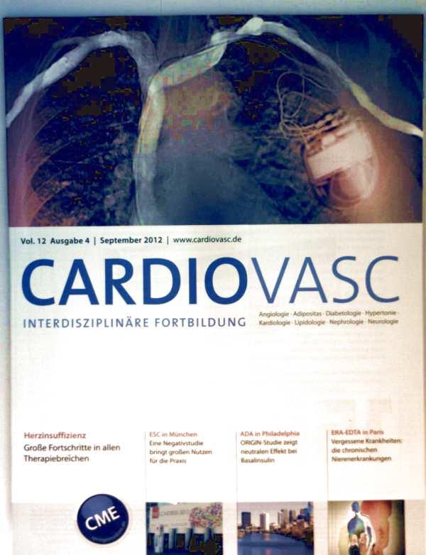 Cardiovasc, Vol. 12 Ausgabe 4, September 2012 - Herz Herzinsuffizienz große Fortschritte in allen Therapiebereichen, Vergessene Krankheiten: die chronischen Nierenerkrankungen