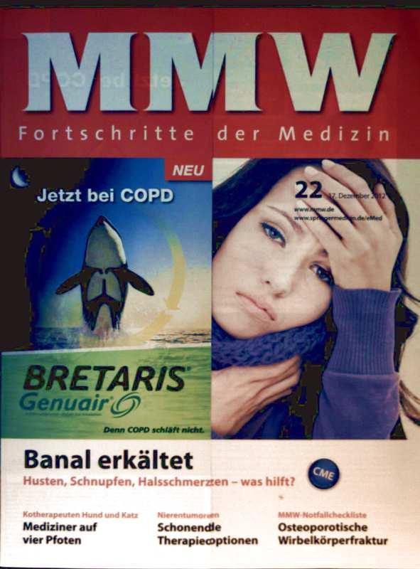 Dirk Einecke (Red.): MMW Fortschritte in der Medizin, Dezember 2012, Nr. 22 - banal erkältet: was hilft, Mediziner auf vier Pfoten, Nierentumoren: schonende Therapieoptionen,osteoporotische Wirbelkörperfraktur