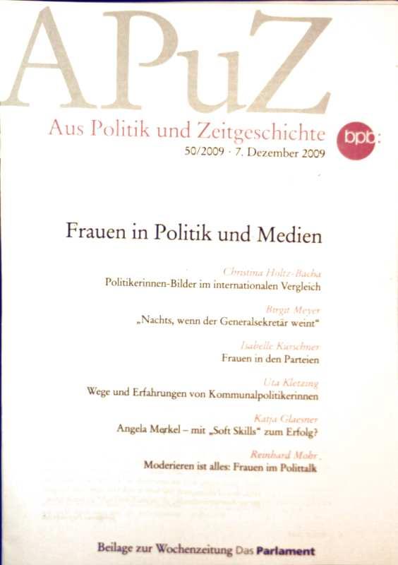 APuZ aus Politik und Zeitgeschichte, 59. Jahrgang, 07. Dezember 2009, Nr. 50 - Frauen in Politik und Medien