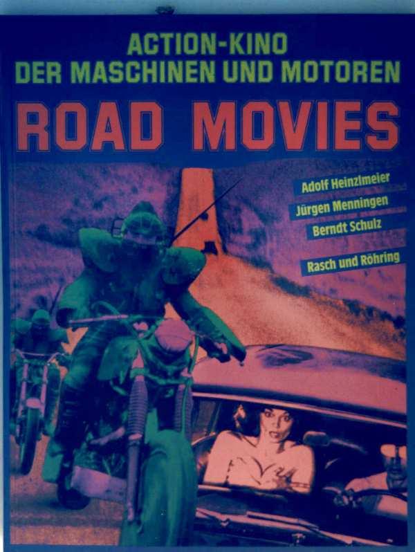 Action-Kino der Maschinen und Motoren - Road Movies