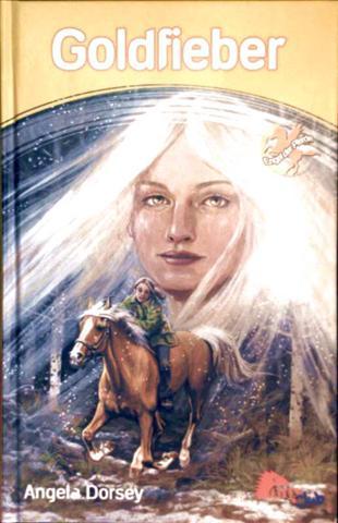 Goldfieber (Engel der Pferde)