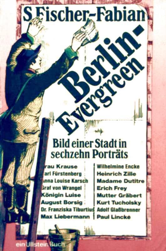 Berliner Evergreen - Bild einer Stadt in sechzehn Porträts