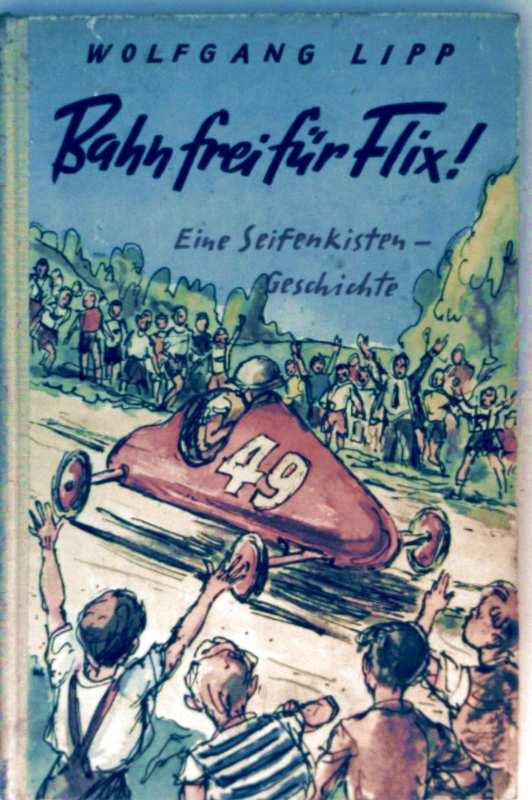 Bahn frei für Flix - eine Seifenkisten-Geschichte (schwarz-weiß illustriert)