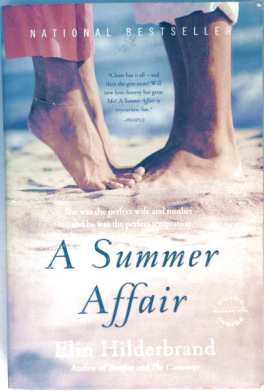 A Summer Affair - She was the perfect wife and mother and he was the perfect temptation.