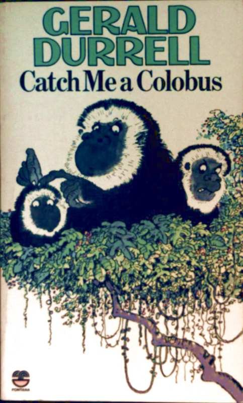 Gerald Durrell, Edward Mortelmans (Drawings): Catch Me a Colombus (with illustrations)
