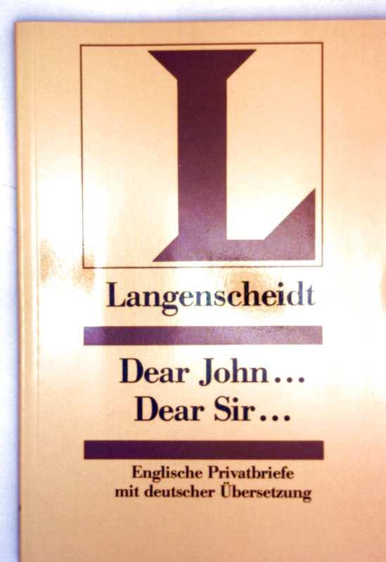 Dear John, Dear Sir - englische Privatbriefe mit deutscher Übersetzung