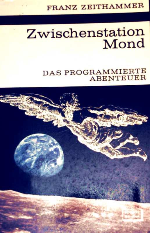 Zwischenstation Mond - das programmierte Abenteuer