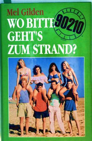 Wo bitte gehts zum Strand? (Beverly Hills 90210)