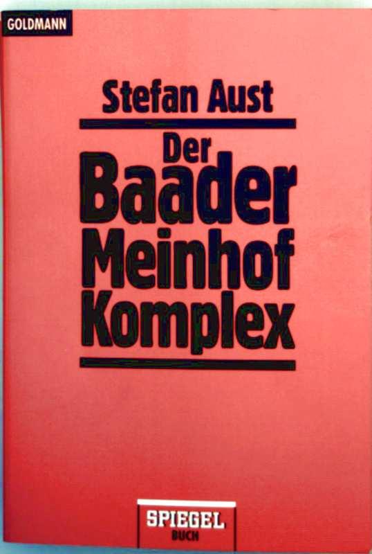 Der Baader Meinhof Komplex (Spiegel Buch)