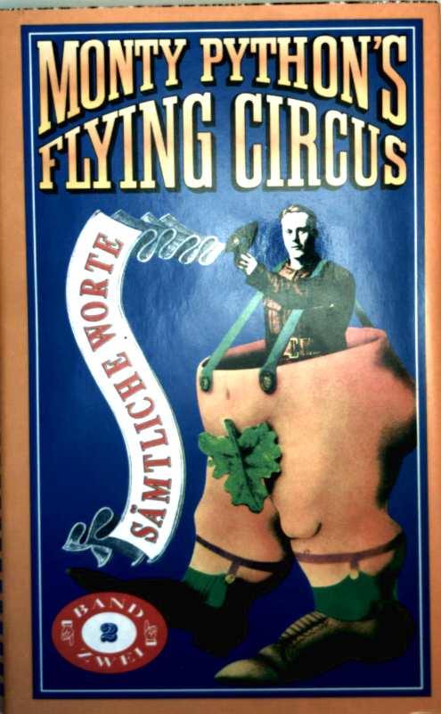 Monty Pythons Flying Circus - sämtliche Worte, Bd. 2