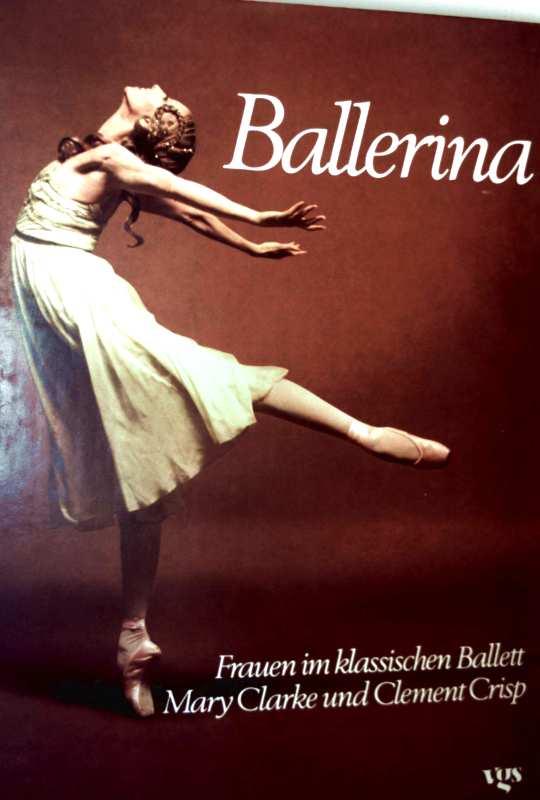 Ballerina - Frauen im klassischen Ballett (mit Schwarzweiß-Aufnahmen)