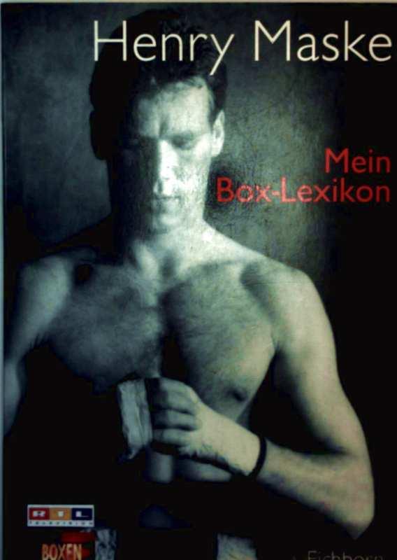 Henry Maske: Mein Box-Lexikon