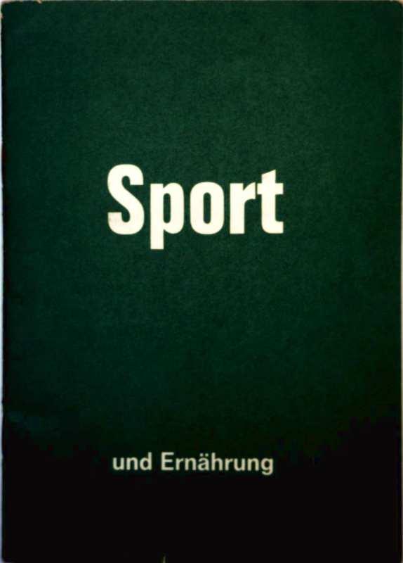 Ludwig Prokop: Sport und Ernährung