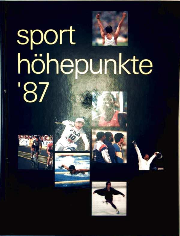 Sporthöhepunkte 87
