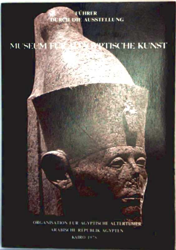 Museum für ägyptische Kunst in Luxor - Führer durch die Ausstellung
