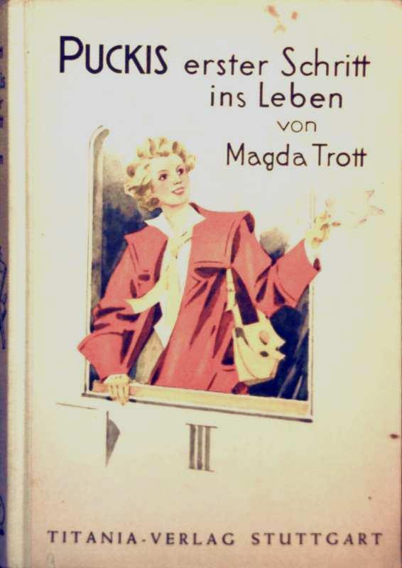 Magda Trott, Fritz Hartenstein (Zeichner): Puckis erster Schritt ins Leben (Schwarzweiß illustriert)