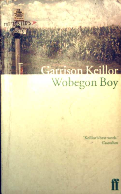 Garrison Keillor: Wobegon Boy