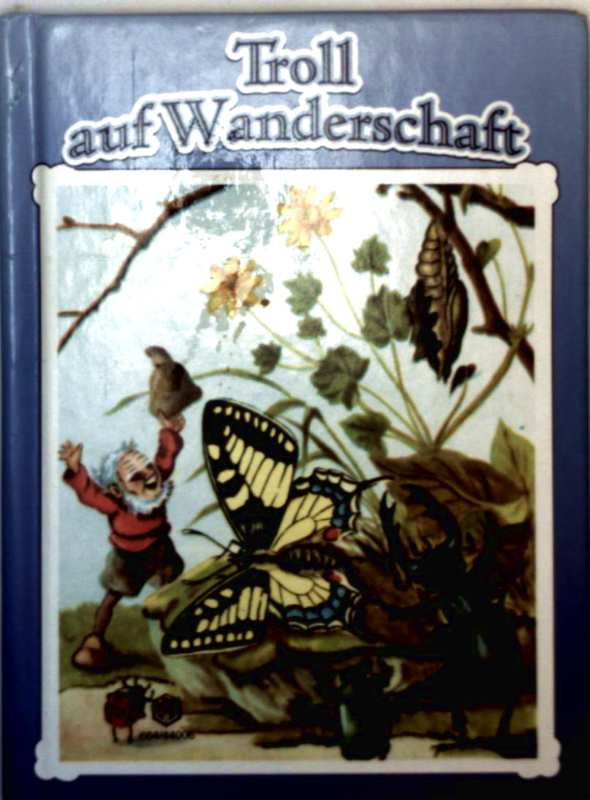 Troll auf Wanderschaft (Nürnberger Bilderbücher)
