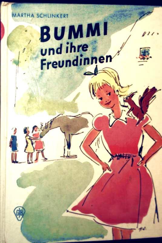 Martha Schlinkert, Helga Wahle (Zeichnerin): Bummi und ihre Freundinnen (Göttinger Jugendbücher - Schwarzweiß illustriert)
