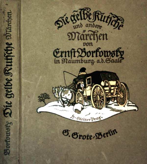 Die gelbe Kutsche und andere Märchen (mit schwarz-weiß Zeichnungen und teils farbigen Vignetten illustriert)