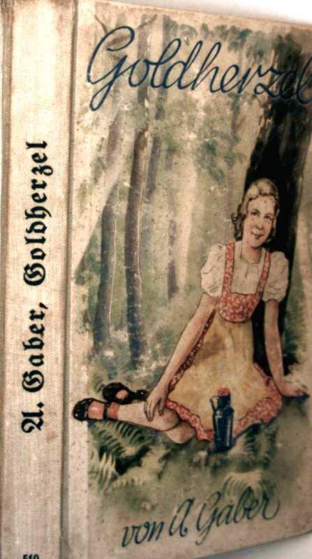 Goldherzel - Erzählungen für junge Mädchen