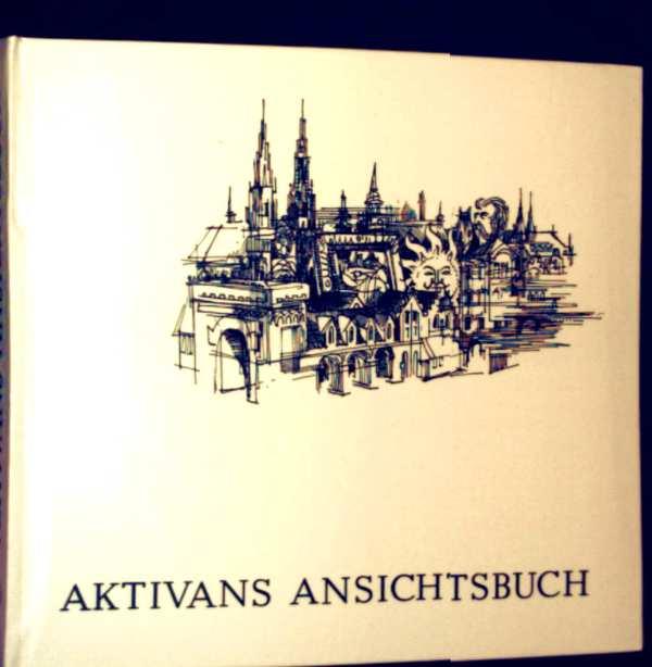 Aktivans Ansichtsbuch - ein Vademecum für den Umgang mit den großen und kleinen Problemen des Alltags (schwarz-weiß illustriert)