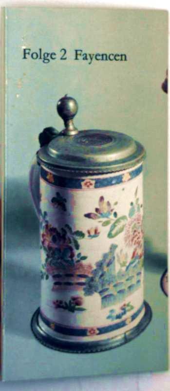 Antiquitätenratgeber, ein kleines Handbuch für die Reise in sechs Folgen - Folge 2: Fayencen