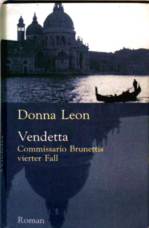 Vendetta - Commissario Brunettis vierter Fall