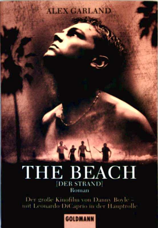 The Beach (der Strand) - Roman in deutscher Sprache zum Kinofilm)