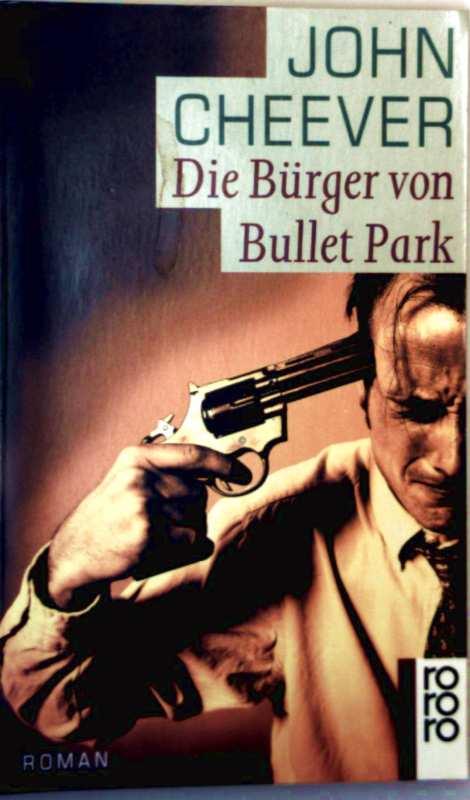 Die Bürger von Bullet Park