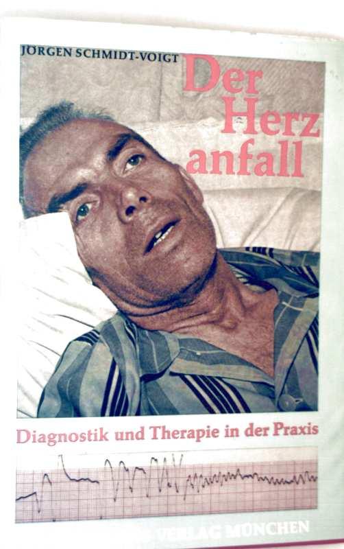 Der Herzanfall - Diagnostik und Therapie in der Praxis