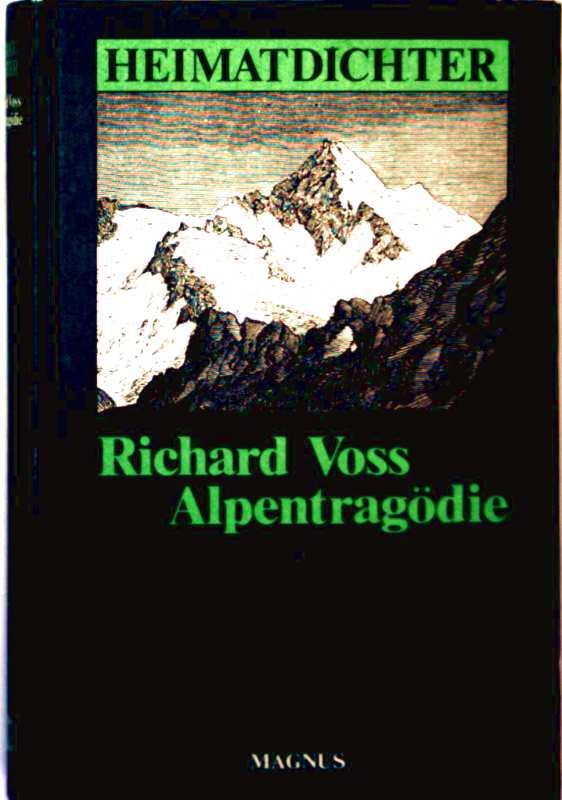 Alpentragödie (Reihe: Heimatdichter)
