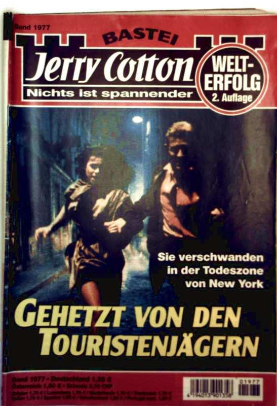 Jerry Cotton, Bd. 1977: Gehetzt von Touristenjägern. Sie verschwanden in den Todeszone von New York
