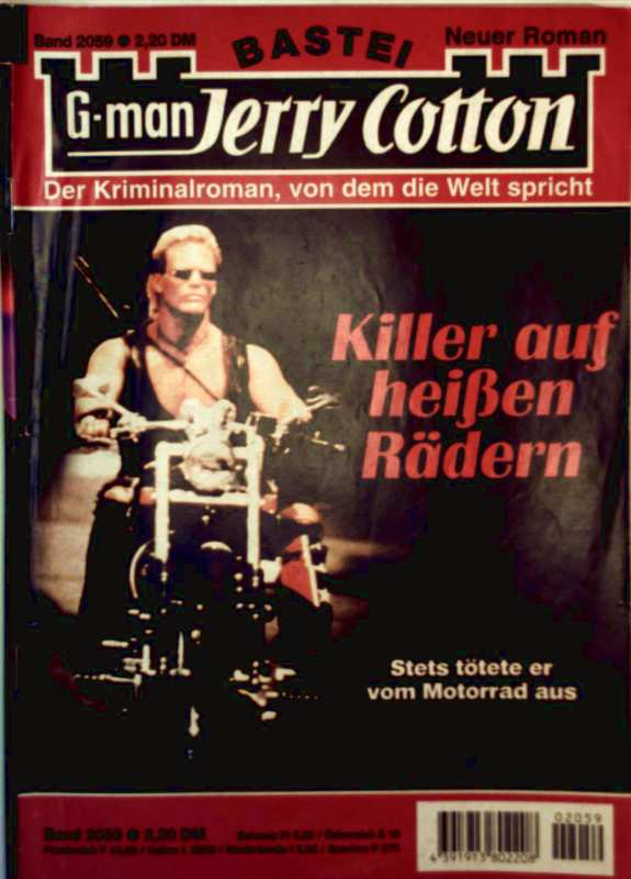 Jerry Cotton (Verlagssynonym): G-man Jerry Cotton, Bd. 2059: Killer auf heißen Rädern. stets tötete er vom Motorrad aus