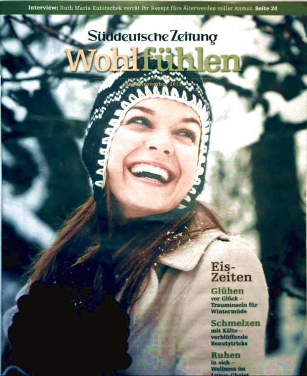 Süddeutsche Zeitung, Wohlfühlen 2013 Nr. 04 - Eiszeiten: Trauminseln für Wintermüde, mit Kälte verblüffende Beautytricks, Wellness im Luxus-Chalet