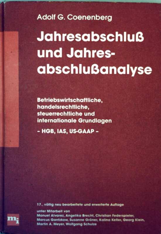Jahresabschluss und Jahresabschlussanalyse - betriebswissenschaftliche, handelsrechtliche, steuerrechtliche und internationale Grundlagen
