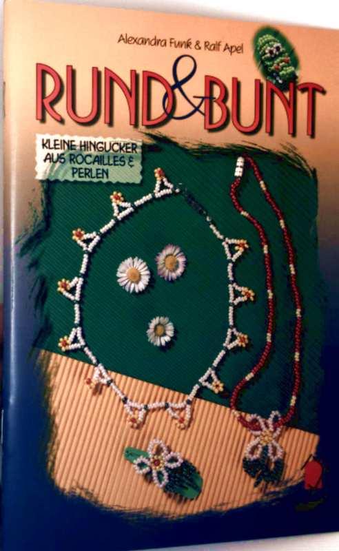 Rund und bunt - kleine Hingucker aus Rocailles + Perlen