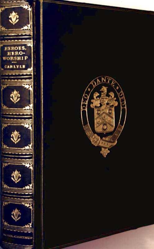 Heroes, Hero-Worship and the Heroic in History (in one volume)
