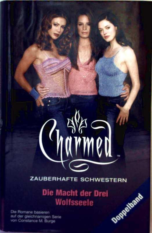Charmed, zauberhafte Schwestern - die Macht der Drei, Wolfsseele (Doppelband)