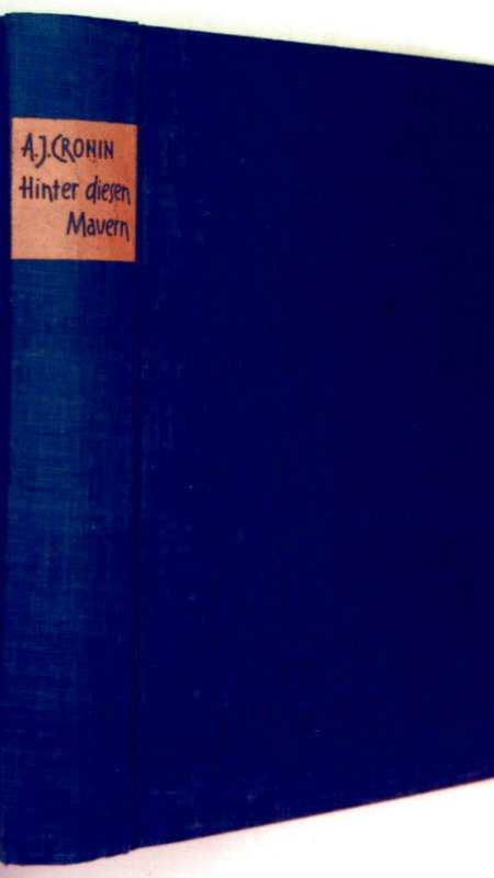 Hinter diesen Mauern - Roman eines Justizirrtums