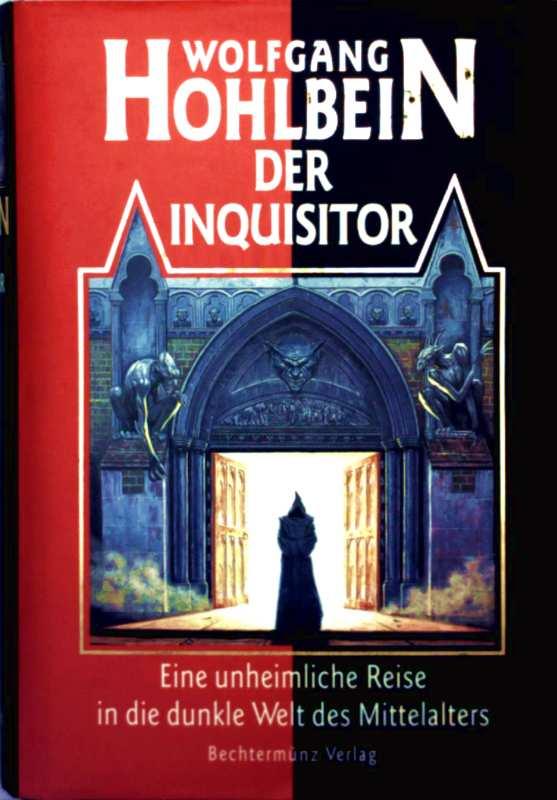Der Inquisitor - eine unheimliche Reise in die dunkle Welt des Mittelalters
