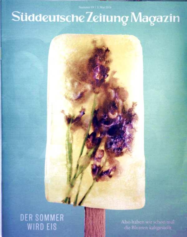 Süddeutsche Zeitung Magazin Mai 2014, Nr. 19 - Der Sommer wird Eis: also haben wir schon mal die Blumen kaltgestellt
